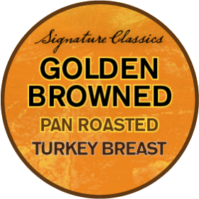 Signature Classics® Golden Browned Pan-Roasted