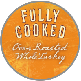 Mountain-grown, fully cooked, roasted whole turkey
